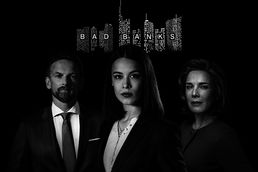Serienstart online: Bad Banks